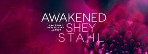 AWAKENED-SHEY-STAHL-FACEBOOK-AUTHOR-BANNER